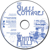 Glass Cottages of White Mills